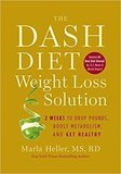 Marla Heller The DASH Diet Weight Loss Solution