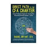 Rachel Bryant CFA Strategies for Passing Chartered Financial Analyst Exams