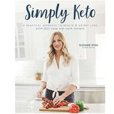 Suzanne Ryan: Keto Karma Simply Keto: A Practical Approach to Health & Weight Loss, with 100+ Easy Low-Carb Recipes